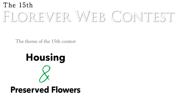 Housing & Preserved Flowers